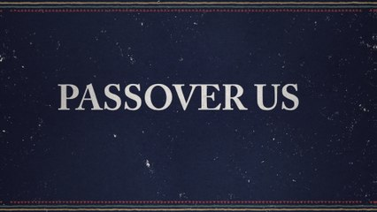 Andrew Peterson - Passover Us