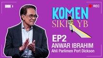 Komen Sikit YB: Anwar Ibrahim