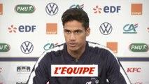 Varane « Acter la qualification au plus vite » - Foot - Qualif. Euro - Bleus
