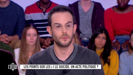 Les points sur les i : le suicide, un acte politique ? - Clique - CANAL+