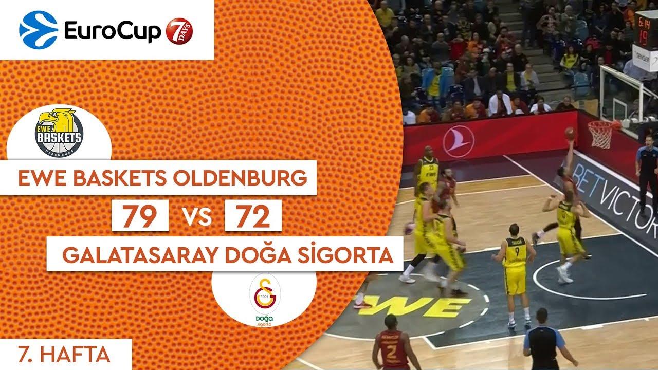 Ewe Baskets Oldenburg 79 - 72 Galatasaray Doğa Sigorta | Maç Özeti - EuroCup 7. Hafta