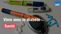 Vivre avec le diabète