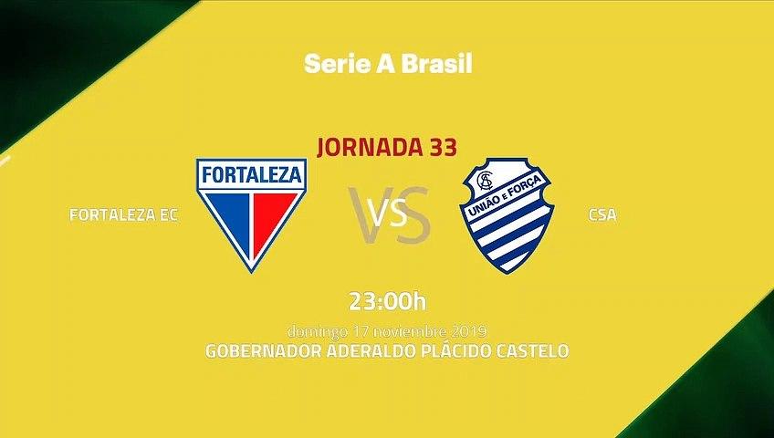 Previa partido entre Fortaleza EC y CSA Jornada 33 Liga Brasileña