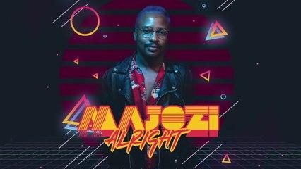 Majozi - Alright