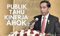 Ahok Calon Bos BUMN, Jokowi: Publik Tahu Kinerjanya