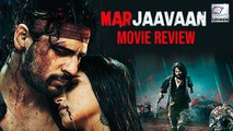 Marjaavaan Movie Review Sidharth Malhotra Tara Sutaria Riteish Deshmukh