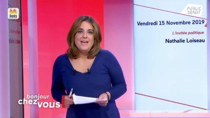 Nathalie Loiseau - Bonjour chez vous ! Vendredi 15 novembre