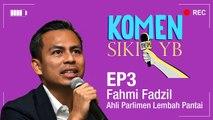 Komen Sikit YB: Fahmi Fadzil
