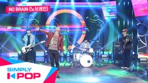 [Simply K-Pop] No Brain(노브레인) - Let's Roll(같이 가보자)