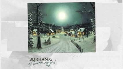 Burhan G - Et Barn Af Jul