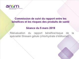 Réévaluation du rapport bénéfice/risque de la spécialité Stresam gélule (chlorhydrate d'étifoxine)