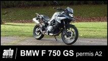 BMW F 750 GS permis A2 surbaissée ESSAI POV Auto-Moto.com