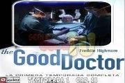 018 THE GOOD DOCTOR T 01 CAP 18 Más (AUDIO ESPAÑOL)R MIRALO Y DESCARGALO ---) AQUI EN LA DESCRIPCION