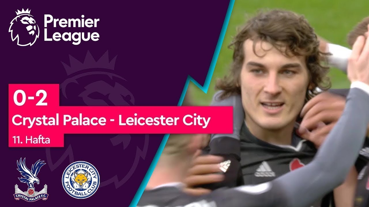 Crystal Palace - Leicester City (0-2) - Maç Özeti - Premier League 2019/20