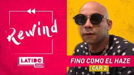 LATIDO MUSIC REWIND - Fino Como El Haze  Episodio 2