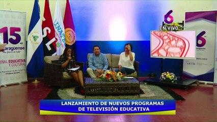 Lanzamiento de Programas Educativos | Canal 6