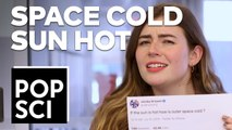 If The Sun Is Hot, How Is Outer Space Cold?