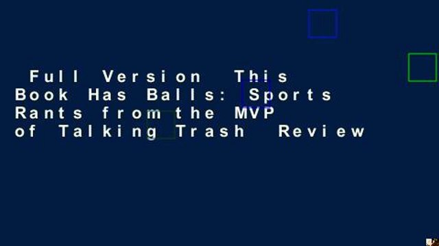 Full Version  This Book Has Balls: Sports Rants from the MVP of Talking Trash  Review