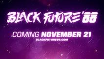 Black Future '88 - Trailer date de sortie