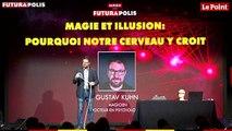 Futurapolis 2019 - Magie et illusions : pourquoi notre cerveau y croit