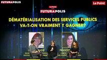 Futurapolis 2019 - Dématérialisation des services publics - va-t-on vraiment y gagner ?