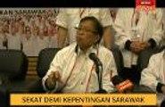 Sekat demi kepentingan Sarawak