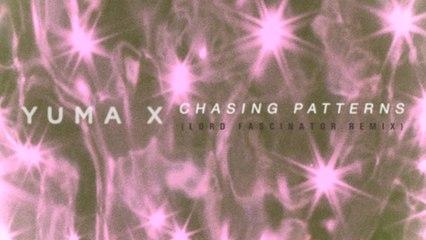 Yuma X - Chasing Patterns