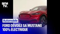 Mustang Mach-E, la première Ford 100% électrique
