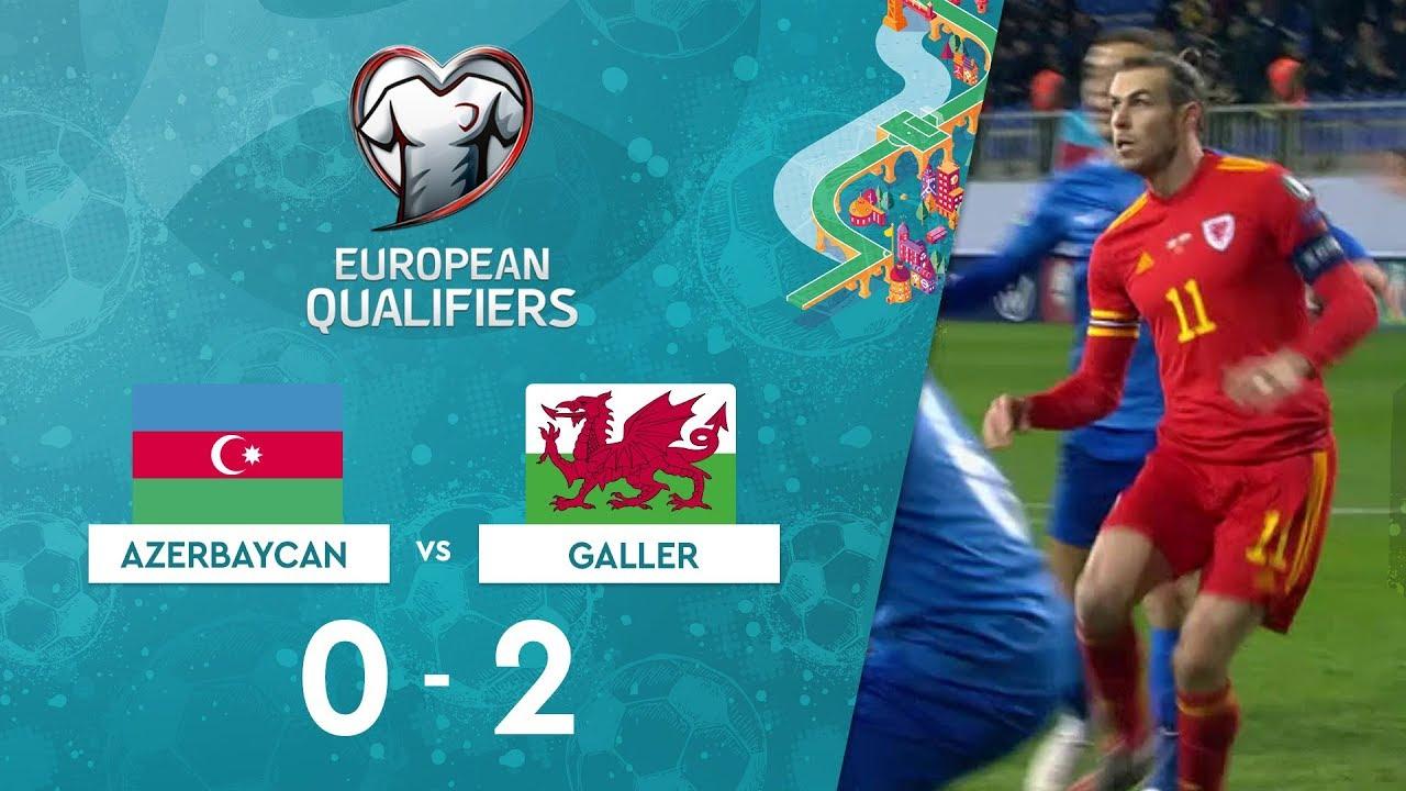 Azerbaycan 0-2 Galler | EURO 2020 Elemeleri Maç Özeti - E Grubu