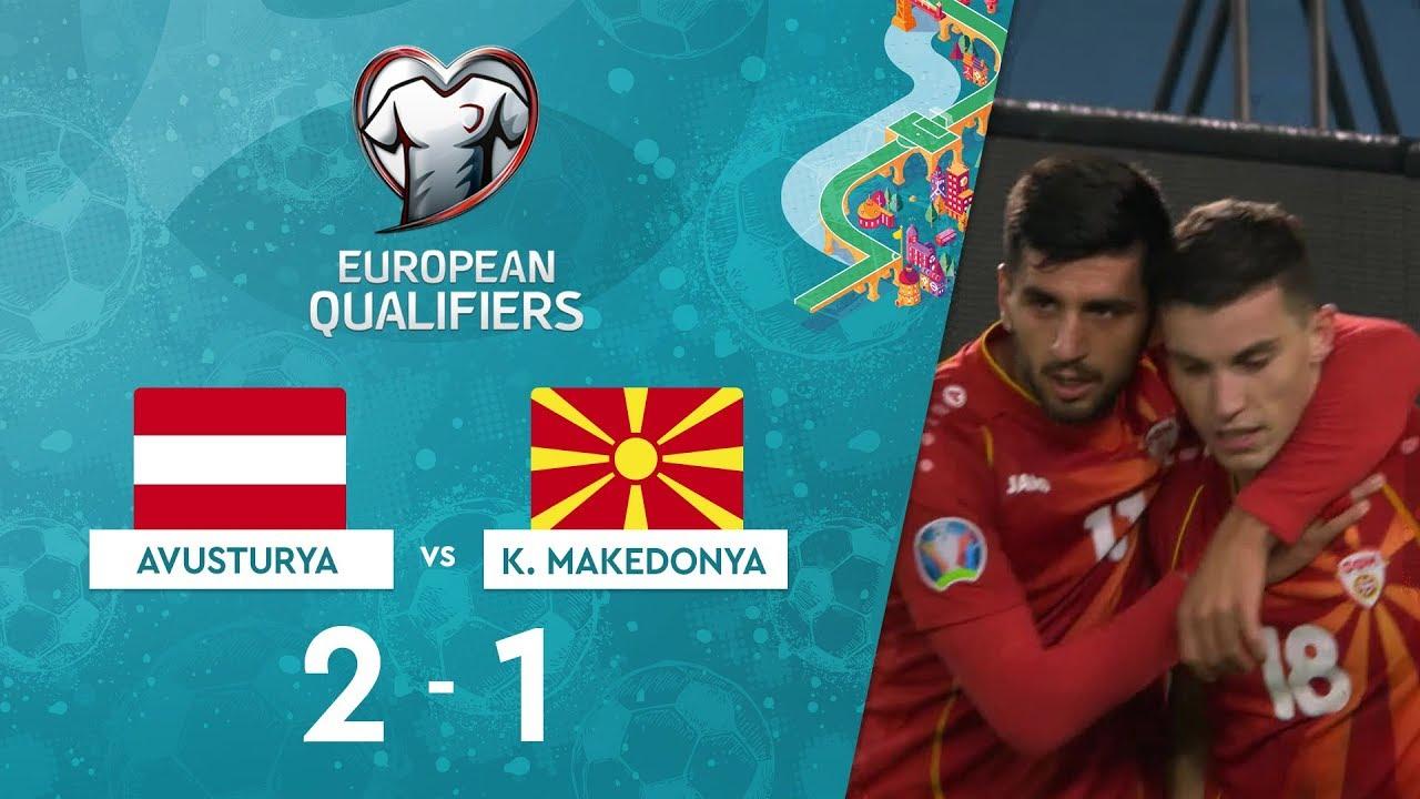 Avusturya 2-1 Kuzey Makedonya | EURO 2020 Elemeleri Maç Özeti - G Grubu