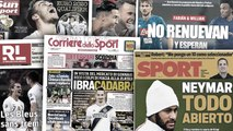 Neymar agite encore Barcelone, le mercato de Zlatan Ibrahimovic fait grand bruit en Italie