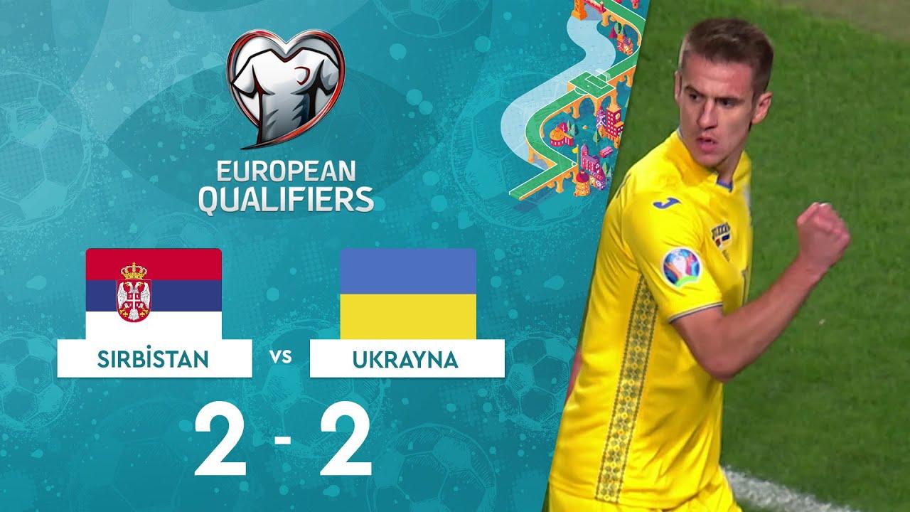 Sırbistan 2-2 Ukrayna | EURO 2020 Elemeleri Maç Özeti - B Grubu