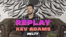 """Kev Adams - """"Chaque année on m'dit 'Tu vas pas durer, t'es le boys band de l'humour'"""" #Replay"""