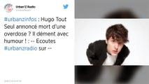 Annoncé mort sur les réseaux sociaux, le YouTubeur Hugo Tout Seul dément avec humour