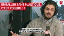 Emballer sans plastique, c'est possible !