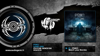 Psiko - Watch your Bombs