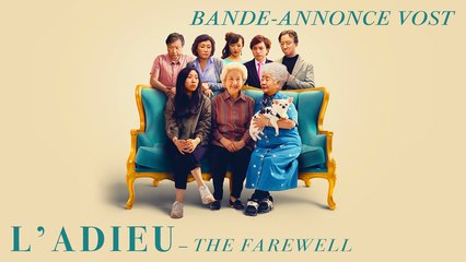 L'ADIEU (THE FAREWELL) - Bande-annonce VOST