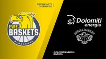 EWE Baskets Oldenburg - Dolomiti Energia Trento Highlights | 7DAYS EuroCup, RS Round 8