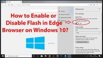 How to Enable or Disable Flash in Edge Browser on Windows 10?