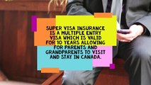 Monthly Plan For Super Visa Insurance _ Insure In Canada _ Apply Now _ 2019
