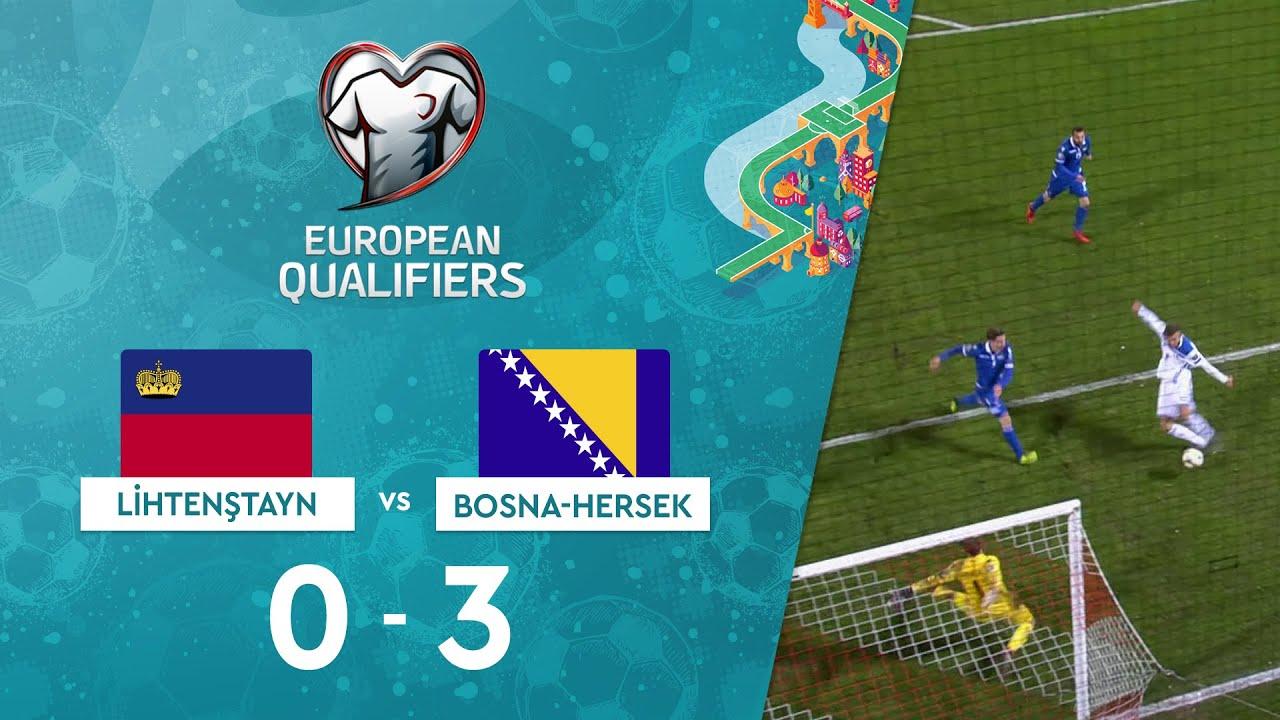 Lihtenştayn 0-3 Bosna-Hersek | EURO 2020 Elemeleri Maç Özeti - J Grubu