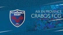 Aix en Provence - Crabos FCG : les plus belles actions du match