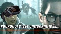 HALF-LIFE : ALYX : Un nouvel épisode en VR, pourquoi c'est une bonne idée...