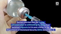 Doctors Offer to Give Free Flu Shots to Detained Migrants