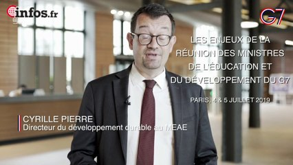 G7  France:  les enjeux des réunions des ministres de l'éducation et du développement | Infos.fr