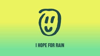 Elliot - i hope for rain
