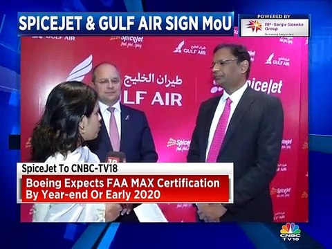 Boeing expects FAA Max certification by year-end or early 2020, says Ajay Singh of SpiceJet