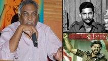 Tammareddy Bharadwaj About George Reddy