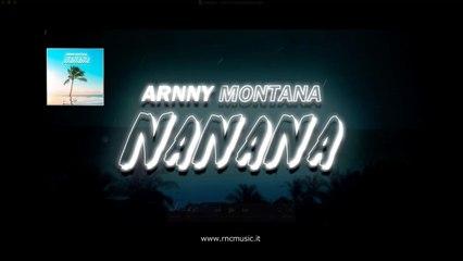 ARNNY MONTANA - Na Na Na