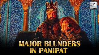 Did You Notice The Two Major Blunders In Panipat?